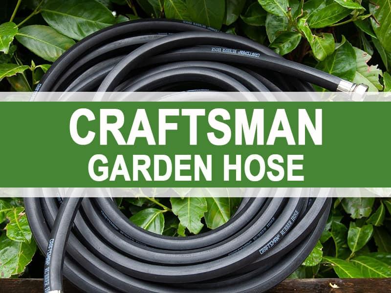 Craftsman Garden Hose