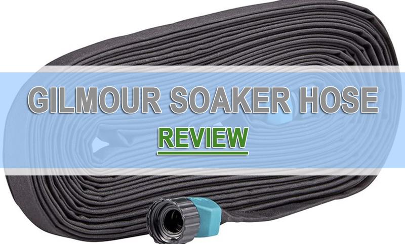 Gilmour Soaker Hose Review